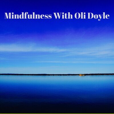 Mindfulness Classes With Oli Doyle