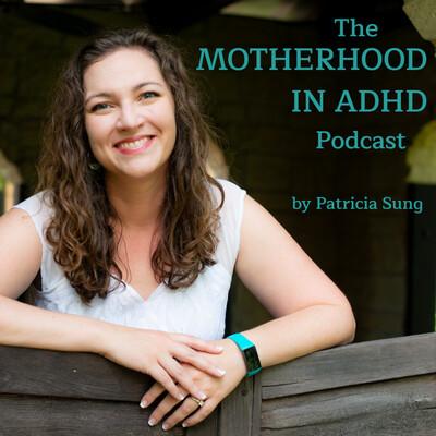 Motherhood in ADHD
