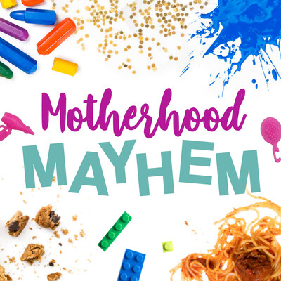 Motherhood Mayhem