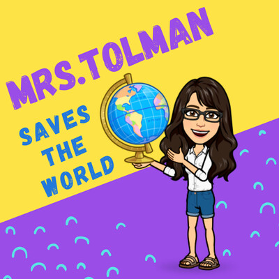 Mrs. Tolman Saves the World