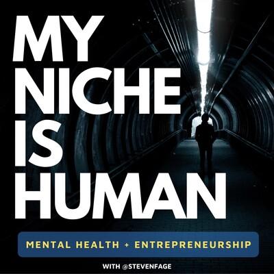 MY NICHE IS HUMAN