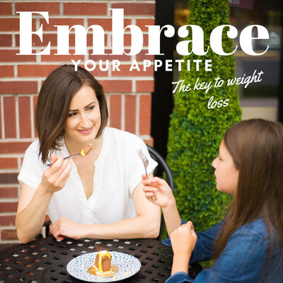 Embrace Your Appetite