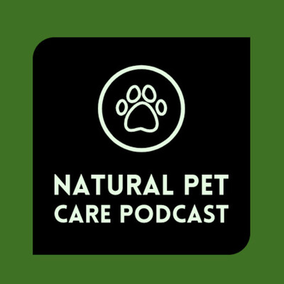Natural Pet Care Podcast
