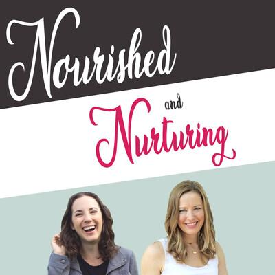 Nourished and Nurturing