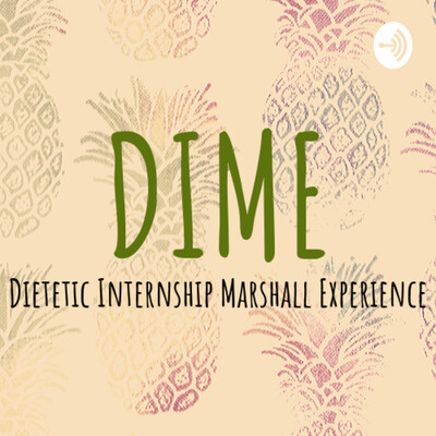 Dietetic Internship Marshall Experience (DIME)