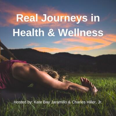 Real Journeys in Health & Wellness