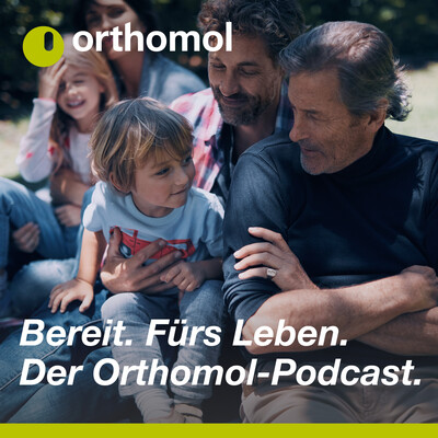 Orthomol. Bereit. Fürs Leben. Der Podcast.