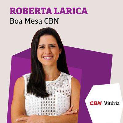 Boa Mesa CBN - Roberta Larica