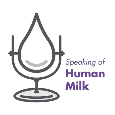 Speaking of Human Milk