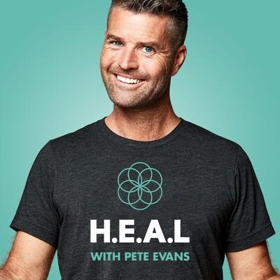 H.E.A.L with Pete Evans