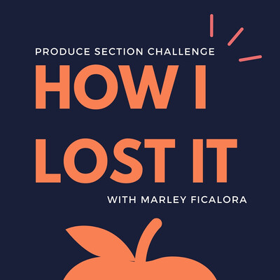 How I Lost It with Marley Ficalora