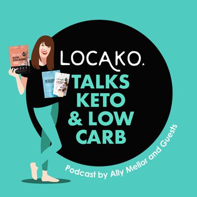 Locako talks Keto and Low Carb Podcast