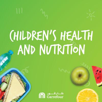 Children's Health & Nutrition |التغذية و صحة الأطفال