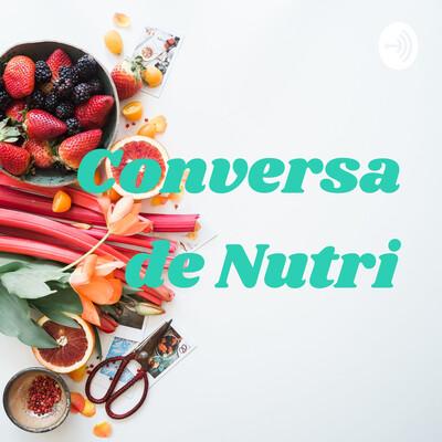Conversa de Nutri
