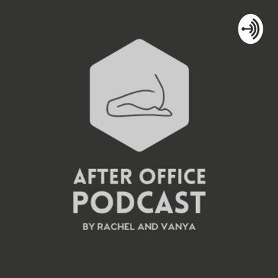 After Office Podcast