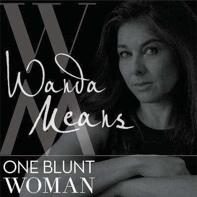 One Blunt Woman with Wanda Means