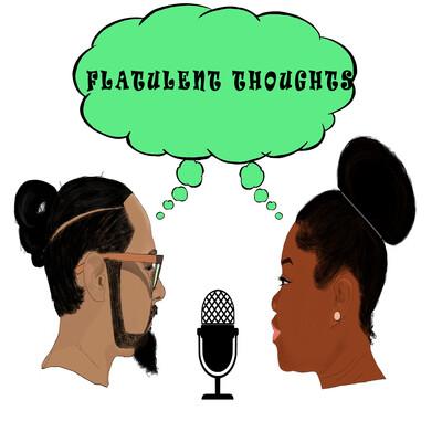 Flatulent Thoughts
