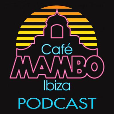 Cafe Mambo Ibiza - Mambo Radio #042 (ft. Jess Bays Guest Mix)