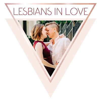 Lesbians In Love - the LGBTQ show for women in relationship with women