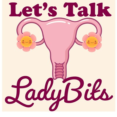 Let's Talk Lady Bits