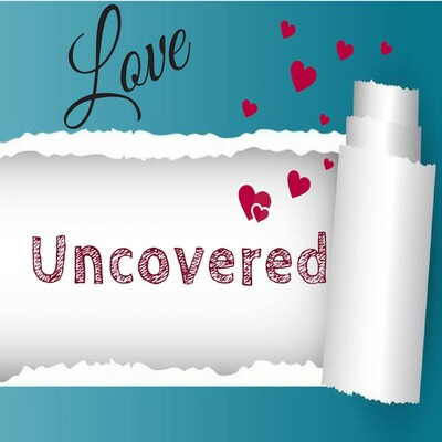 Love Uncovered