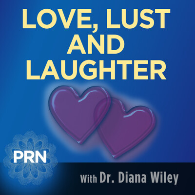 Love, Lust, and Laughter