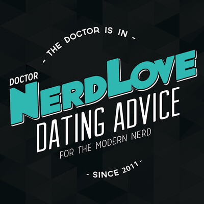 Paging Dr. NerdLove
