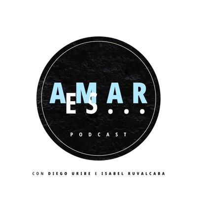 Podcast Amar Es