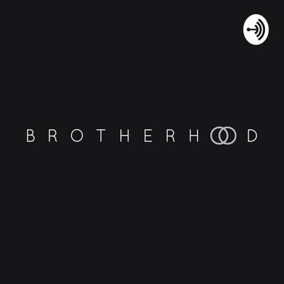 Podcast Brotherhood
