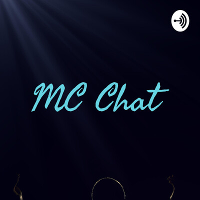 MC Chat?