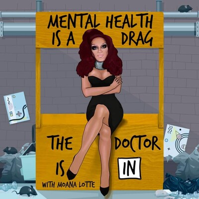 Mental Health is a Drag