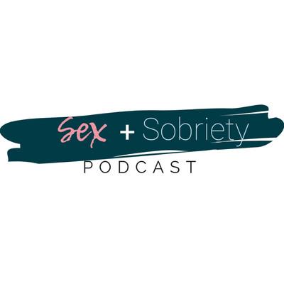 Sex + Sobriety
