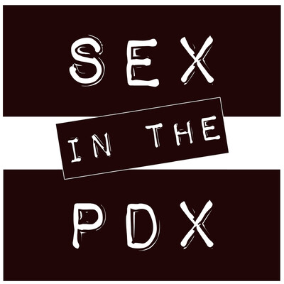 Sex in the PDX