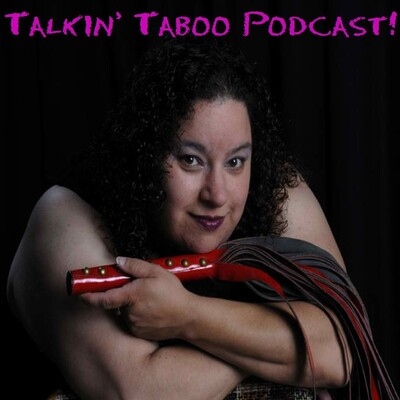 Talkin' Taboo Podcast!