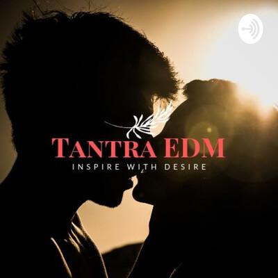Tantra EDM
