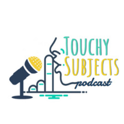 Touchy Subjects Podcast
