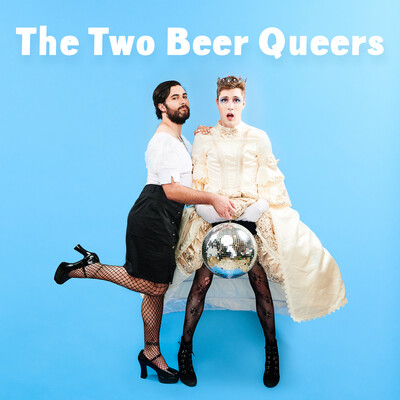 The Two Beer Queers