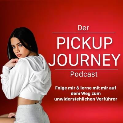 Der PickUp Journey Podcast