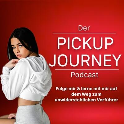 Der PickUp Journey Podcast