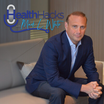 Health Hacks With Mark L White