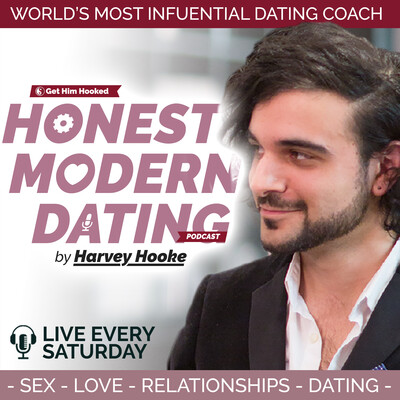 Honest Modern Dating with Harvey Hooke