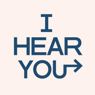 I Hear You Series Podcast