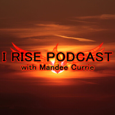 I Rise Podcast