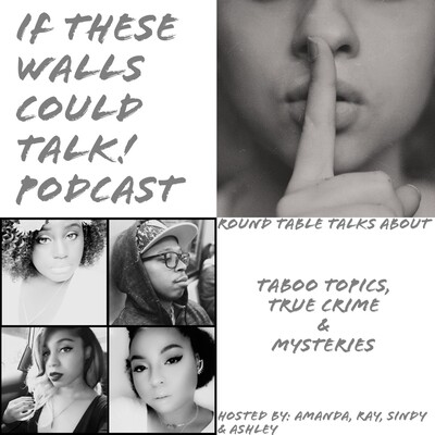 If These Walls Could Talk Podcast