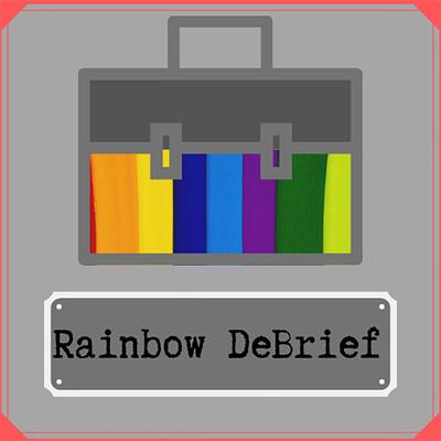 Rainbow DeBrief