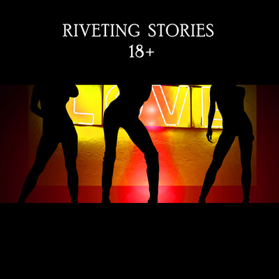 Riveting Stories 18+