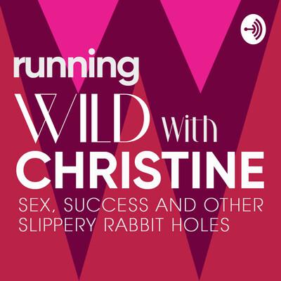 Running Wild with Christine