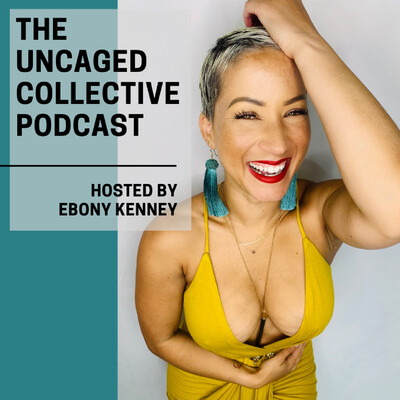 Uncaged Collective Podcast