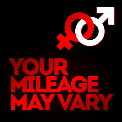 Your Mileage May Vary