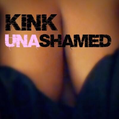 Kink Unashamed Podcast